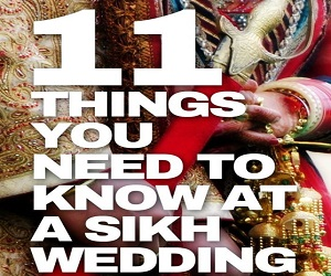 11 Things You Need To Know Before You Attend A Sikh Wedding!